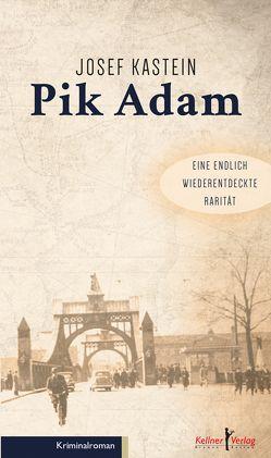 Pik Adam von Kastein,  Josef, König,  Dr. Johann-Günther