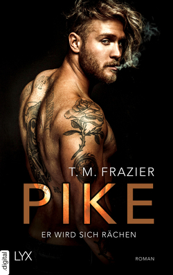 Pike – Er wird sich rächen von Frazier,  T. M.