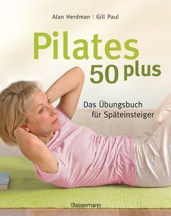Pilates 50 plus von Herdman,  Alan, Paul,  Gill