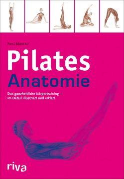 Pilates-Anatomie von Massey,  Paul