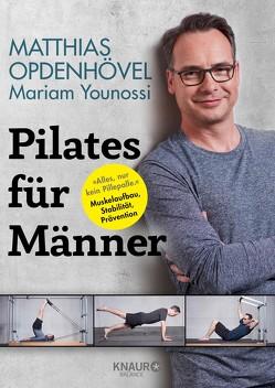 Pilates für Männer von Opdenhövel,  Matthias, Younossi,  Mariam