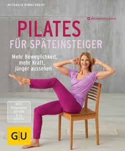 Pilates für Späteinsteiger von Bimbi-Dresp,  Michaela