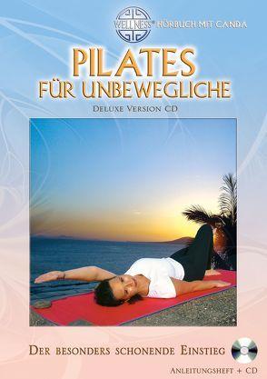 Pilates für Unbewegliche (Deluxe Version CD)