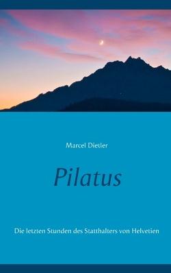 Pilatus von Dietler,  Marcel