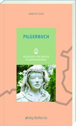 Pilgerbuch von Esser,  Annette