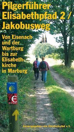 Pilgerführer Elisabethpfad 2 – Jakobusweg