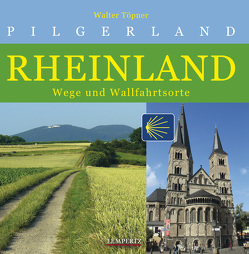 Pilgerland Rheinland von Töpner,  Walter