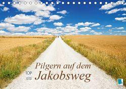 Pilgern auf dem Jakobsweg (Tischkalender 2019 DIN A5 quer) von CALVENDO