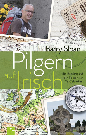 Pilgern auf Irisch von Herbst,  Michael, Sloan,  Barry, Voss,  Silke
