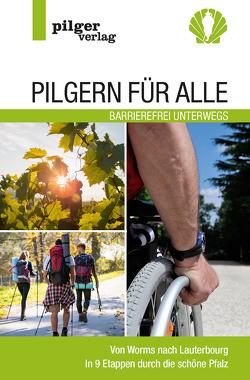 Pilgern für Alle – Barrierefrei unterwegs von Steger,  Beate