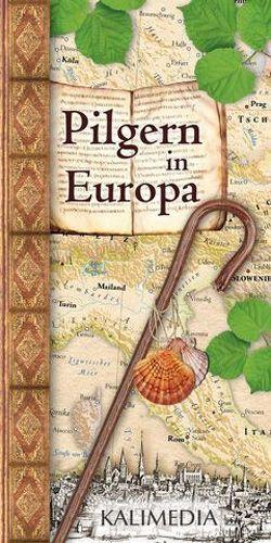 Pilgern in Europa von Hormes,  Stephan, Peust,  Silke