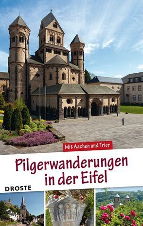 Pilgerwanderungen in der Eifel von Retterath,  Ingrid