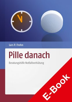 Pille danach von Frohn,  Lars Peter