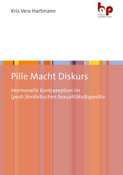 Pille Macht Diskurs von Hartmann,  Kris Vera