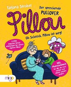 Pillou, der sprechende Pullover 2 von Pieper,  Andrea, Strobel,  Tatjana