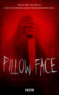 Pillowface von Rufty,  Kristopher