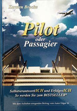 Pilot oder Passagier von Brocke,  Karsten