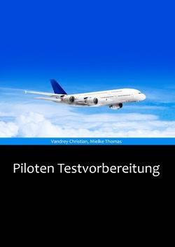Piloten Testvorbereitung von Mielke,  Thomas, Vandrey,  Christian