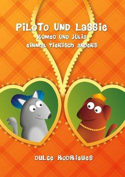 Piloto und Lassie von Rodrigues,  Dulce