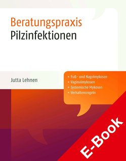 Pilzinfektionen von Lehnen,  Jutta
