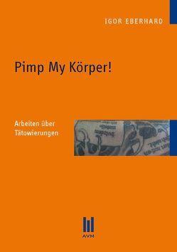 Pimp My Körper! von Eberhard,  Igor