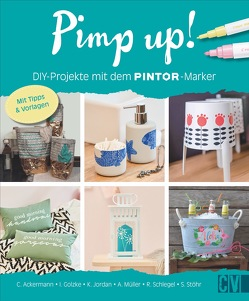 Pimp up! DIY-Projekte mit dem Pintor-Stift