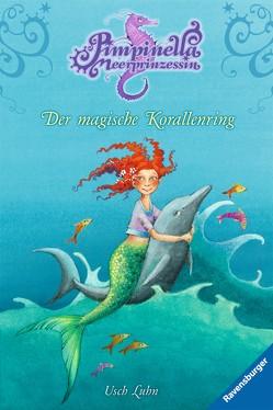 Pimpinella Meerprinzessin 2: Der magische Korallenring von Gotzen-Beek,  Betina, Luhn,  Usch