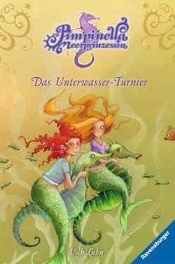 Pimpinella Meerprinzessin 8: Das Unterwasser-Turnier von Gotzen-Beek,  Betina, Luhn,  Usch