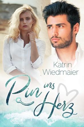 Pin ins Herz von Wiedmaier,  Katrin