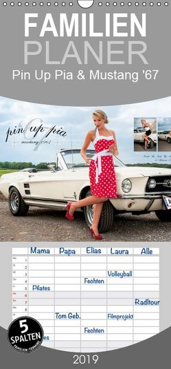 Pin Up Pia & Mustang '67 – Familienplaner hoch (Wandkalender 2019 <strong>21 cm x 45 cm</strong> hoch) von imaginer.at