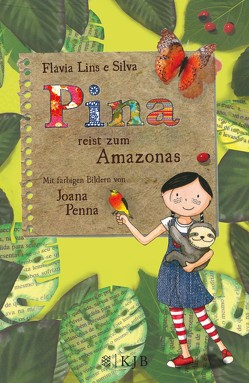Pina reist zum Amazonas von Penna,  Joana, Silva,  Flávia Lins e, Stein,  Claudia