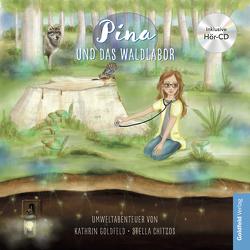 Pina und das Waldlabor inkl. Hörbuch