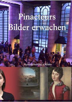 Pinacteurs – Bilder erwachen von Krätke,  Olaf