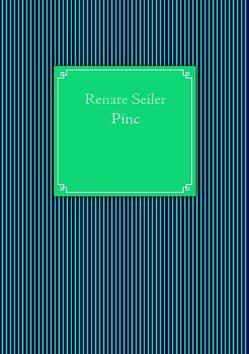 Pinc von Seiler,  Renate