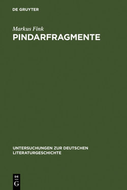 Pindarfragmente von Fink,  Markus
