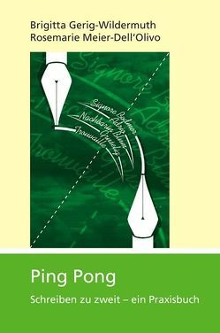 Ping Pong von Gerig-Wildermuth,  Brigitta, Meier-Dell'Olivo,  Rosemarie