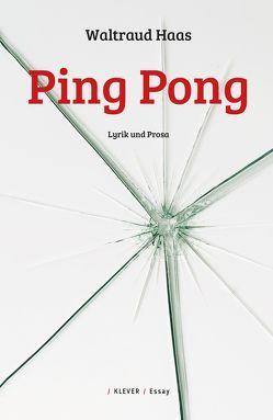 Ping Pong von Haas,  Waltraud