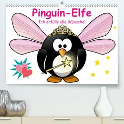 Pinguin-Elfe (Premium, hochwertiger DIN A2 Wandkalender 2021, Kunstdruck in Hochglanz) von Stanzer,  Elisabeth