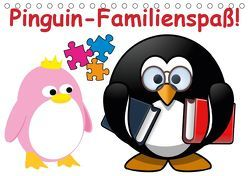 Pinguin-Familienspaß! / Geburtstagskalender (Tischkalender 2019 DIN A5 quer) von Stanzer,  Elisabeth