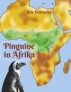 Pinguine in Afrika von Fritzsche,  Iris