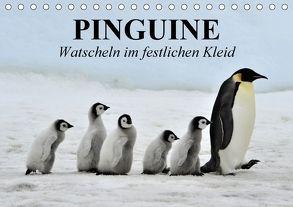 Pinguine – Watscheln im festlichen Kleid (Tischkalender 2018 DIN A5 quer) von Stanzer,  Elisabeth