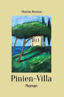 Pinien-Villa von Bensen,  Martin