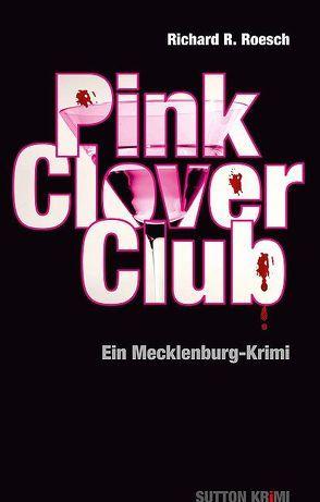Pink Clover Club von Richard R. Roesch
