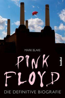 Pink Floyd von Blake,  Mark, Fleischmann,  Paul