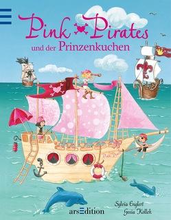 Pink Pirates und der Prinzenkuchen von Englert,  Sylvia, Kollek,  Gosia