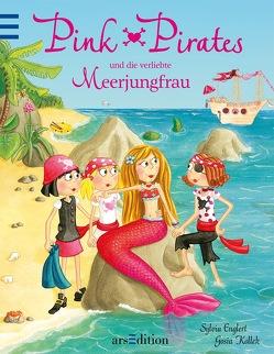 Pink Pirates und die verliebte Meerjungfrau von Englert,  Sylvia, Kollek,  Gosia