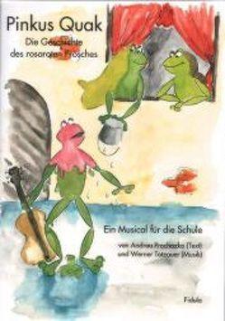 Pinkus Quak von Prochazka,  Andrea, Totzauer,  Werner