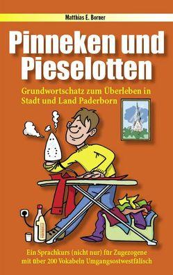 Pinneken und Pieselotten von Borner,  Matthias E, Küker-Bünermann,  Joachim