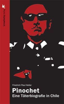 Pinochet von Heller,  Friedrich Paul