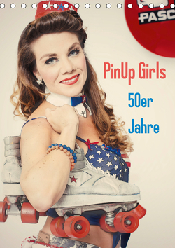 PinUp Girls 50er Jahre (Tischkalender 2021 DIN A5 hoch) von Productions,  GrandMa
